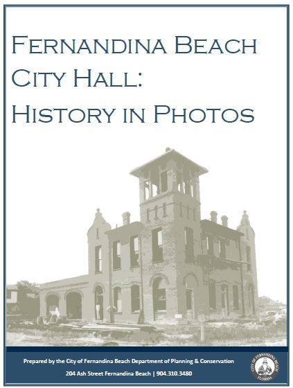 Fernandina Beach City Hall: History in Photos